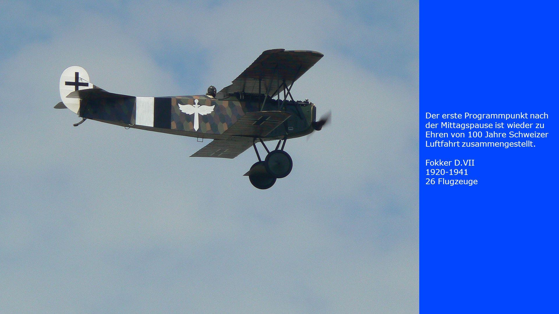 Der erste Programmpunkt nach der Mittagspause ist wieder zu Ehren von 100 Jahre Schweizer Luftfahrt zusammengestellt.