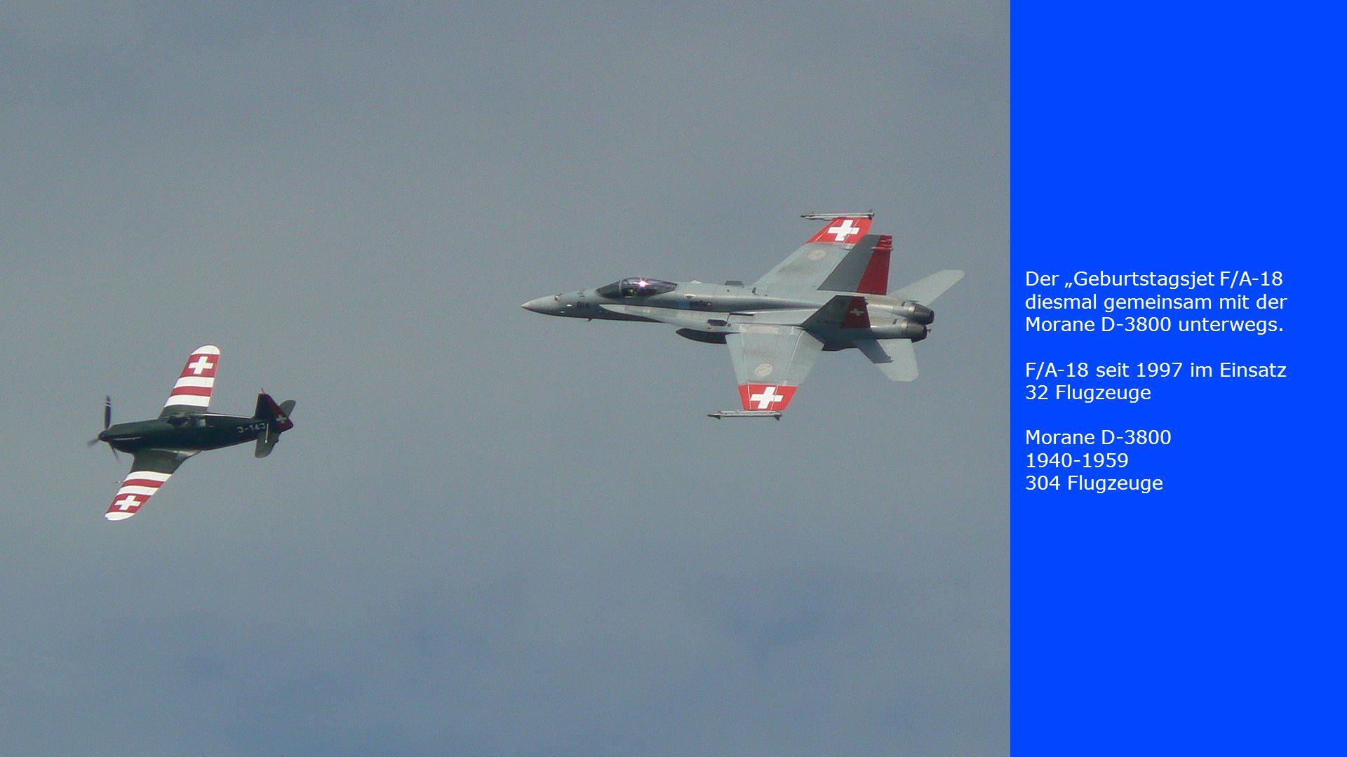 """Der """"Geburtstagsjet F/A-18 diesmal gemeinsam mit der Morane D-3800 unterwegs."""