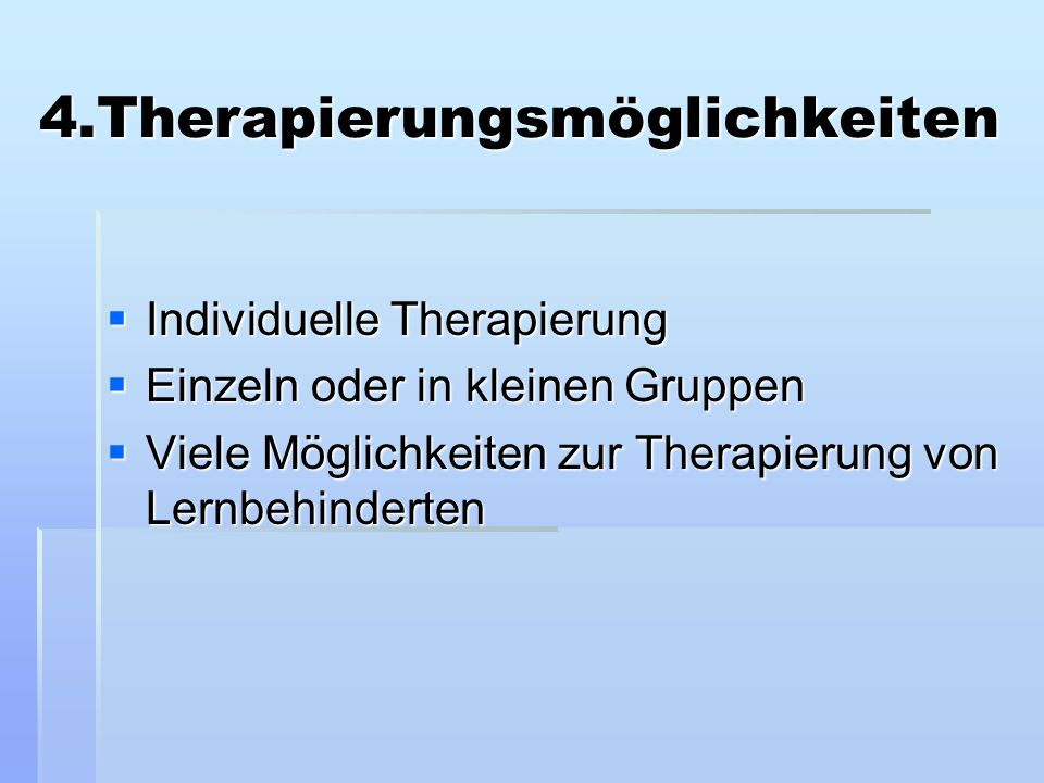 4.Therapierungsmöglichkeiten