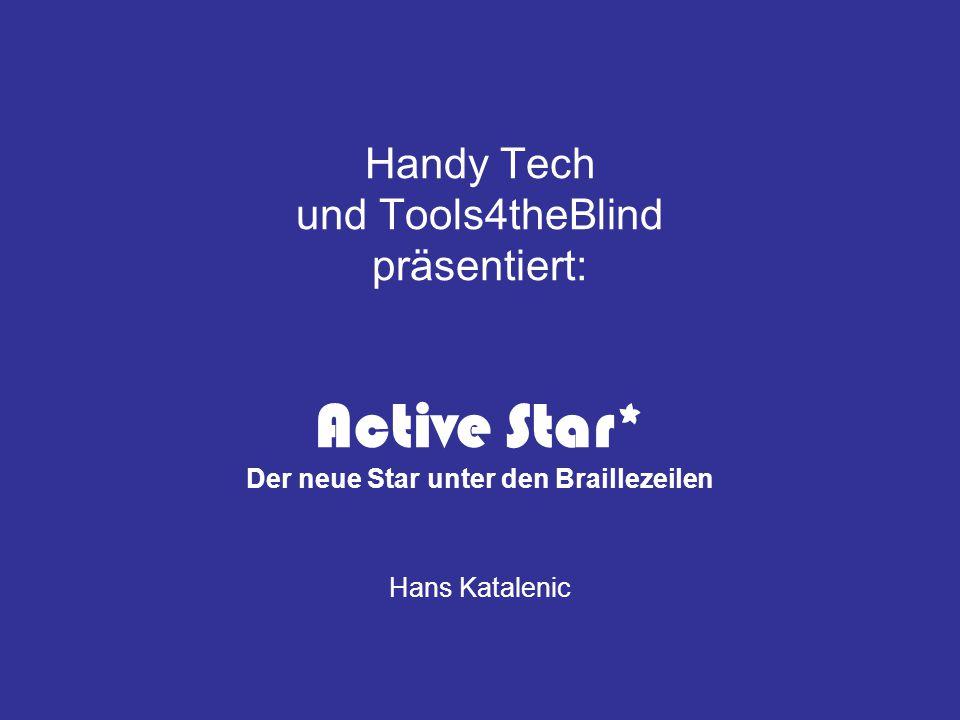Handy Tech und Tools4theBlind präsentiert: Active Star