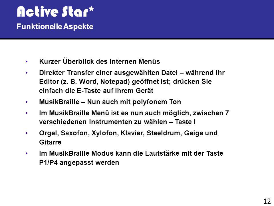 Active Star* Funktionelle Aspekte Kurzer Überblick des internen Menüs