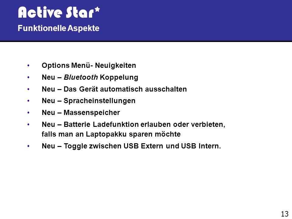 Active Star* Funktionelle Aspekte Options Menü- Neuigkeiten