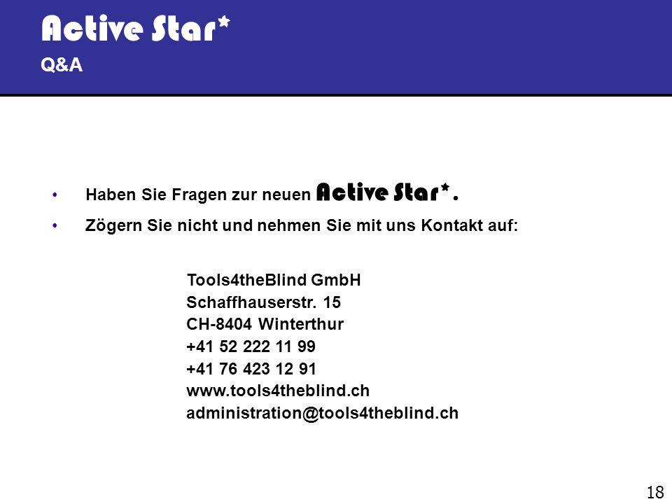 Active Star* Q&A Haben Sie Fragen zur neuen Active Star*.