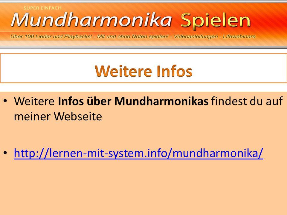 Weitere Infos Weitere Infos über Mundharmonikas findest du auf meiner Webseite.