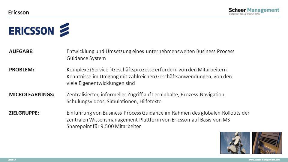 Ericsson AUFGABE: Entwicklung und Umsetzung eines unternehmensweiten Business Process Guidance System.
