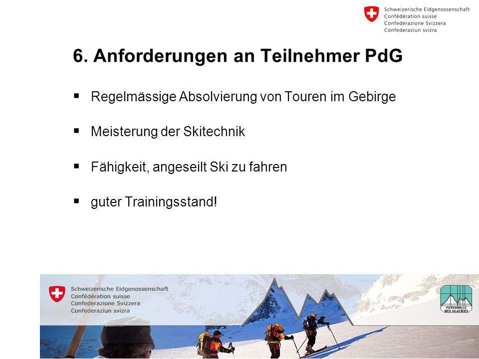 6. Anforderungen an Teilnehmer PdG