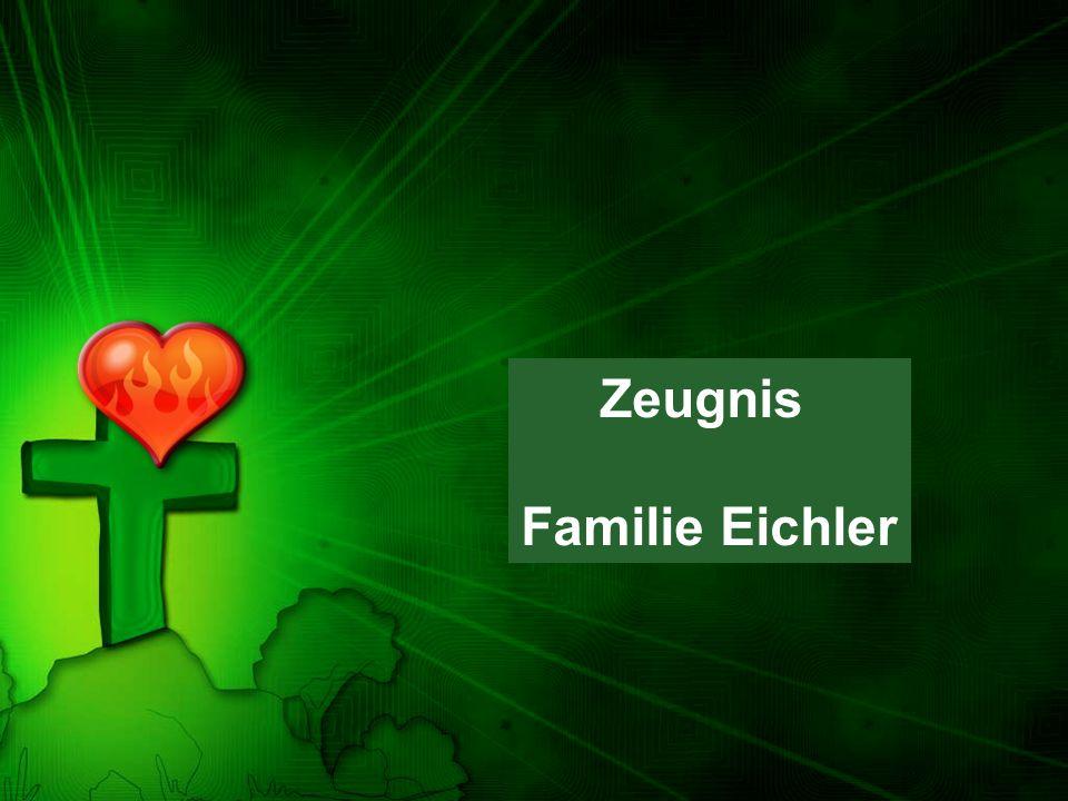 Zeugnis Familie Eichler