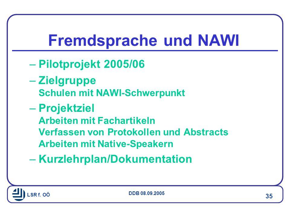 Fremdsprache und NAWI Pilotprojekt 2005/06
