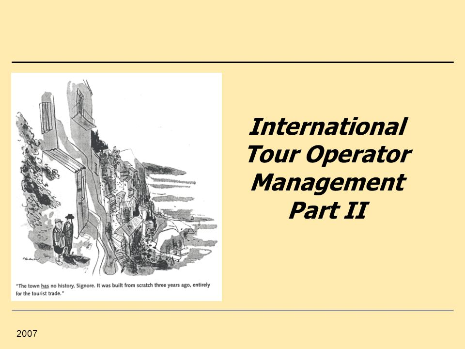 International Tour Operator Management Part II