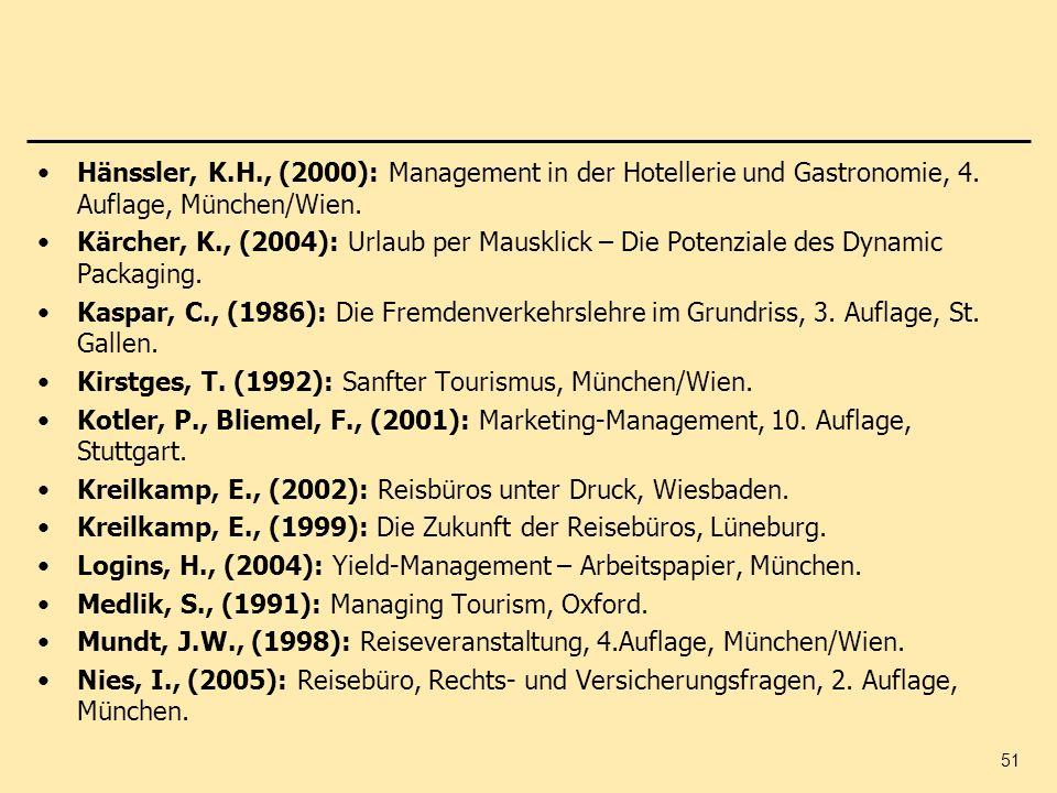 Hänssler, K.H., (2000): Management in der Hotellerie und Gastronomie, 4. Auflage, München/Wien.