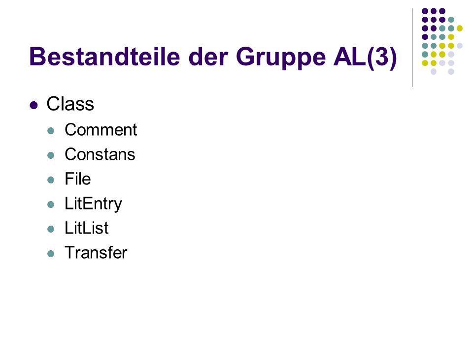 Bestandteile der Gruppe AL(3)