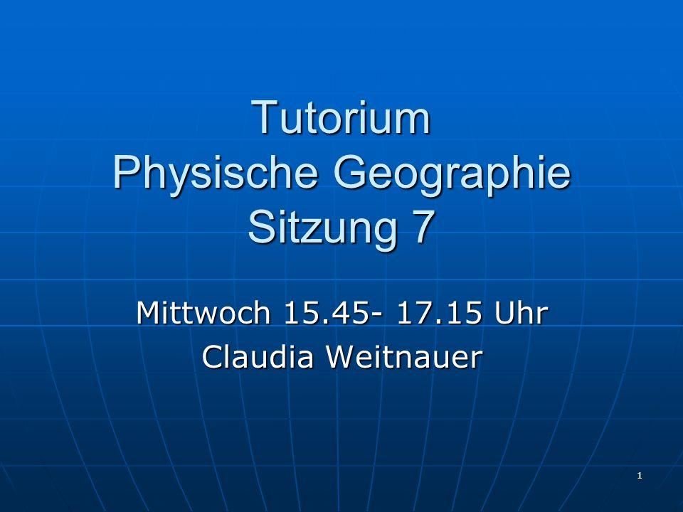 Tutorium Physische Geographie Sitzung 7