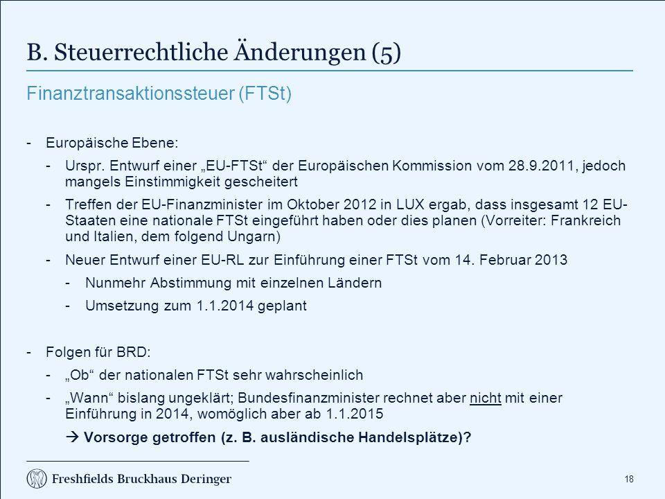 B. Steuerrechtliche Änderungen (6)