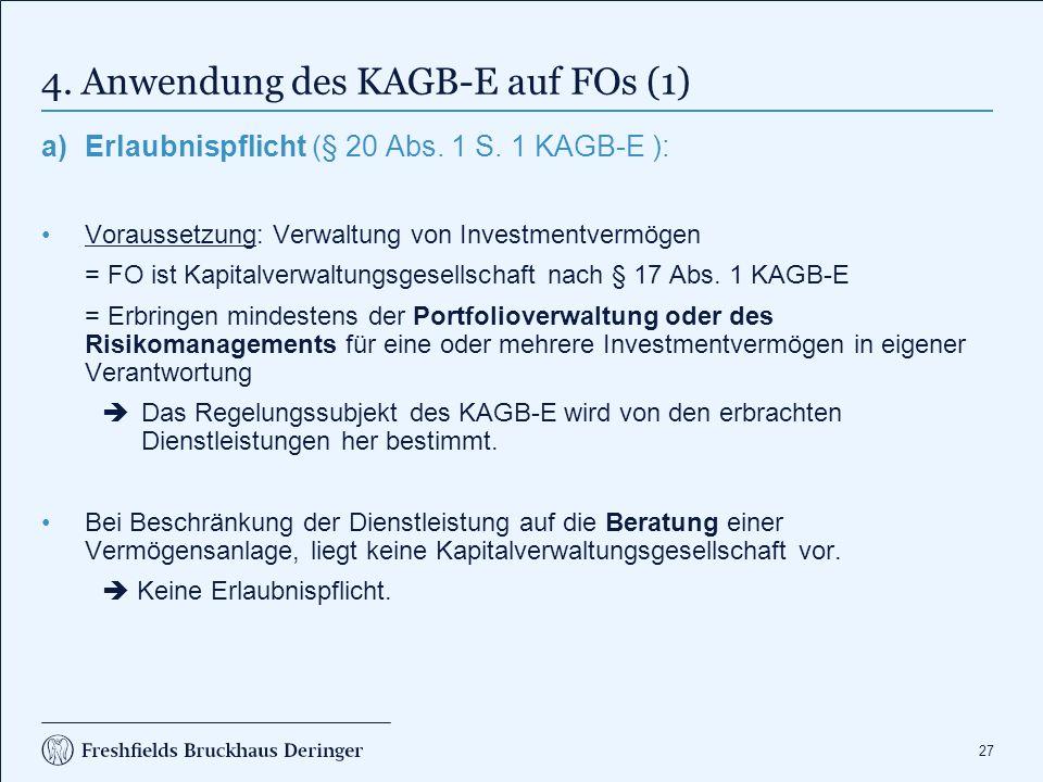 4. Anwendung des KAGB-E auf FOs (2)