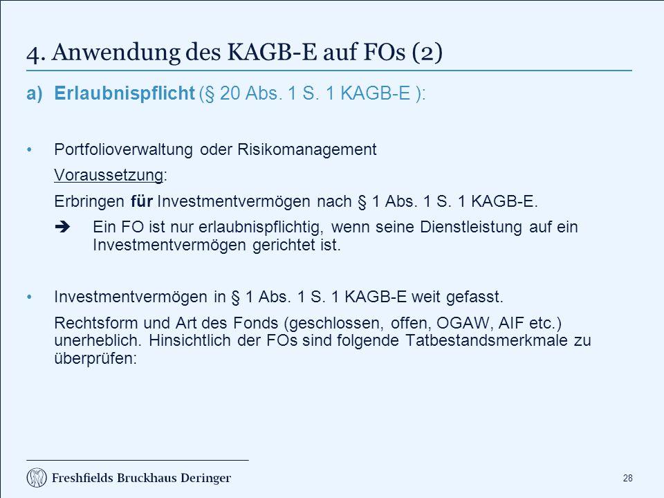 4. Anwendung des KAGB-E auf FOs (3)