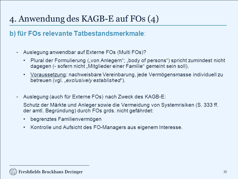 4. Anwendung des KAGB-E auf FOs (5)