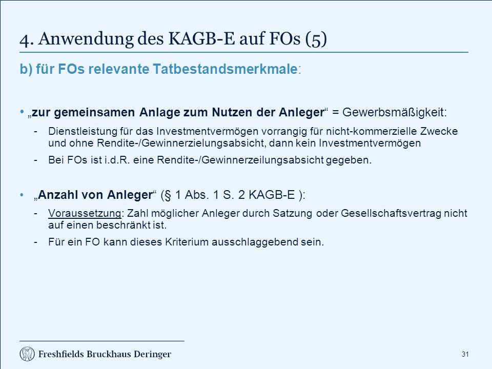 4. Anwendung des KAGB-E auf FOs (6)