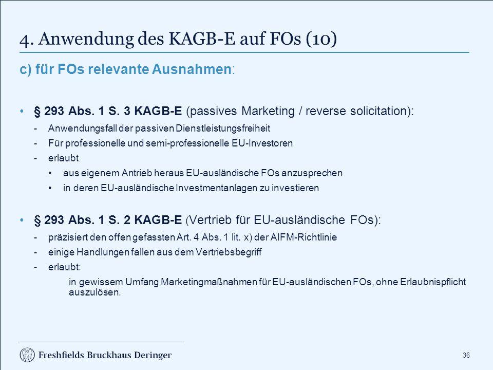 4. Anwendung des KAGB-E auf FOs (11)