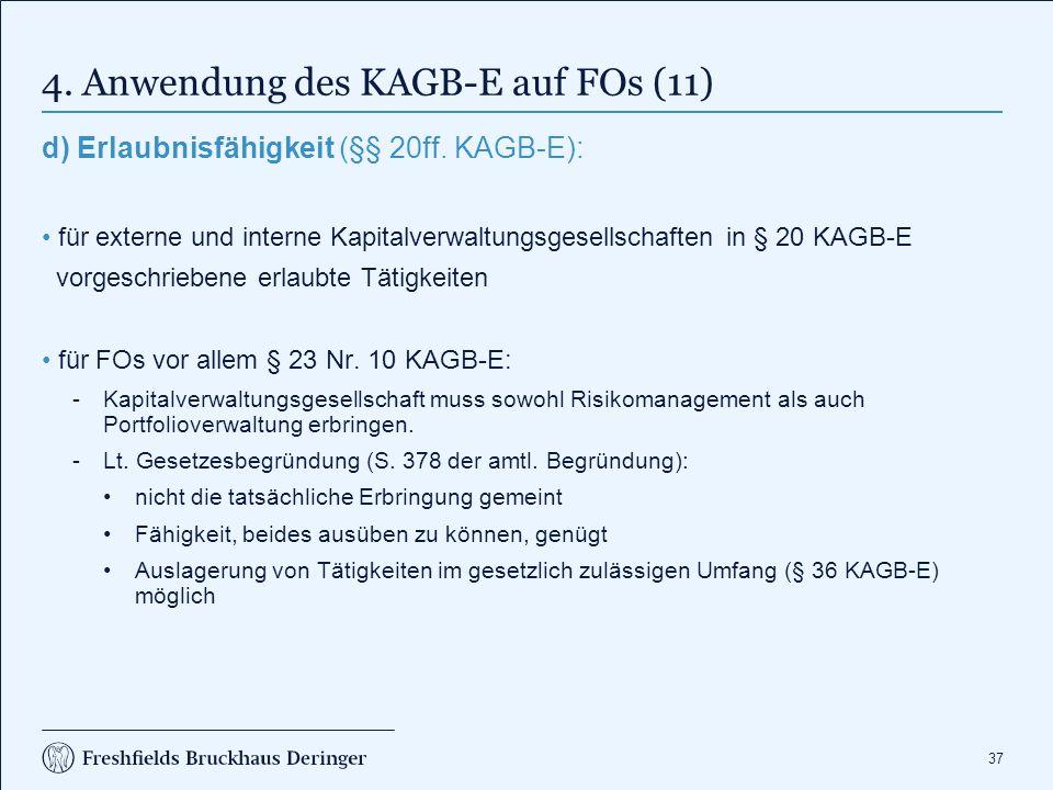 5. Rechtsfolgen des KAGB-E bezüglich FOs (1)