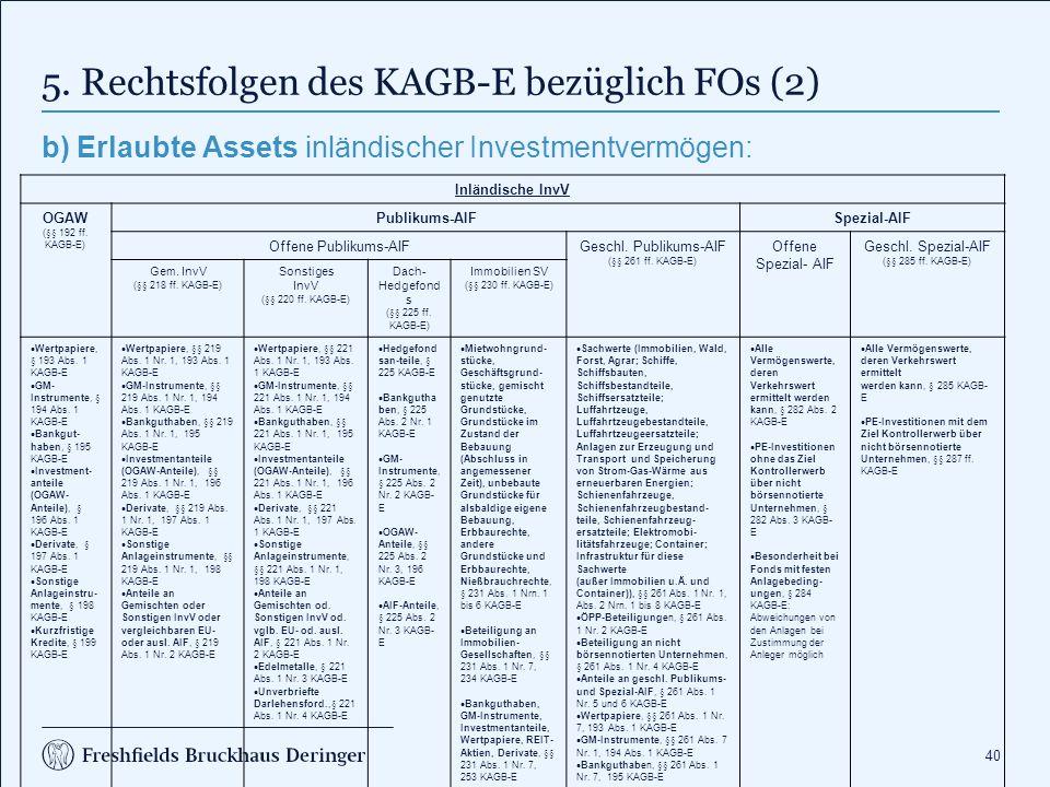 6. KAGB-E für FOs in a nutshell
