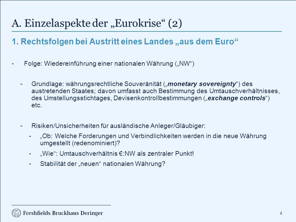 """A. Einzelaspekte der """"Eurokrise (3)"""