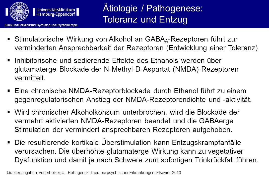 Ätiologie / Pathogenese: Toleranz und Entzug