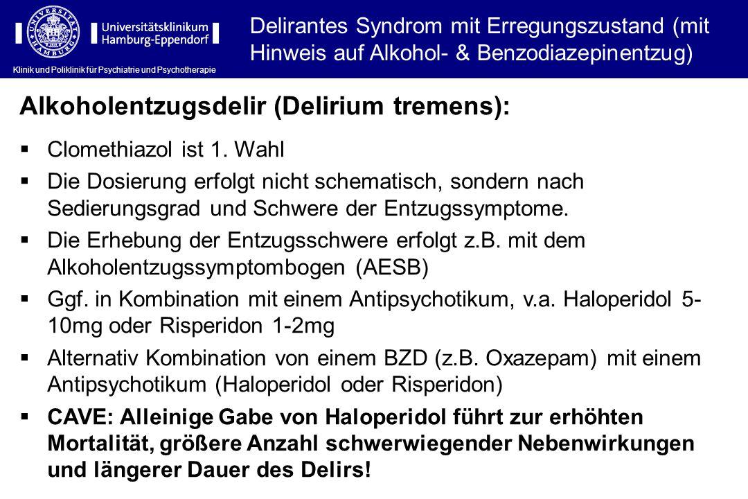 Alkoholentzugsdelir (Delirium tremens):