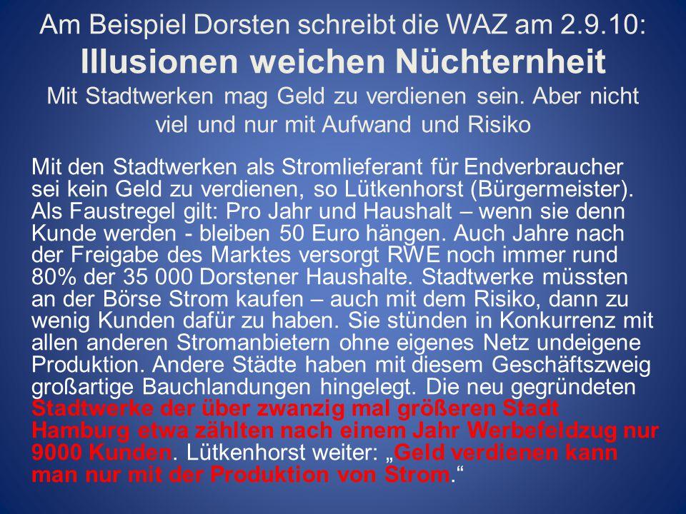 Am Beispiel Dorsten schreibt die WAZ am 2. 9