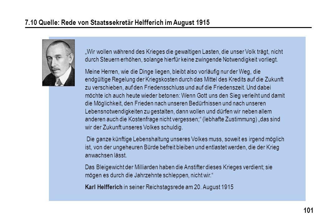 7.10 Quelle: Rede von Staatssekretär Helfferich im August 1915