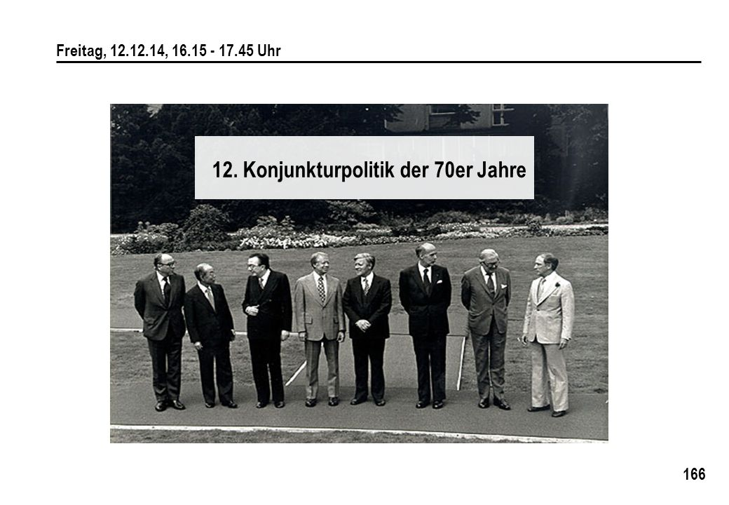 12. Konjunkturpolitik der 70er Jahre