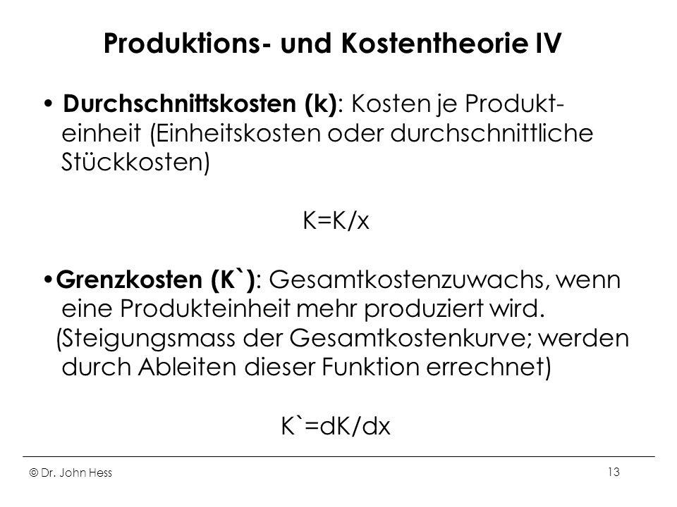 Produktions- und Kostentheorie IV