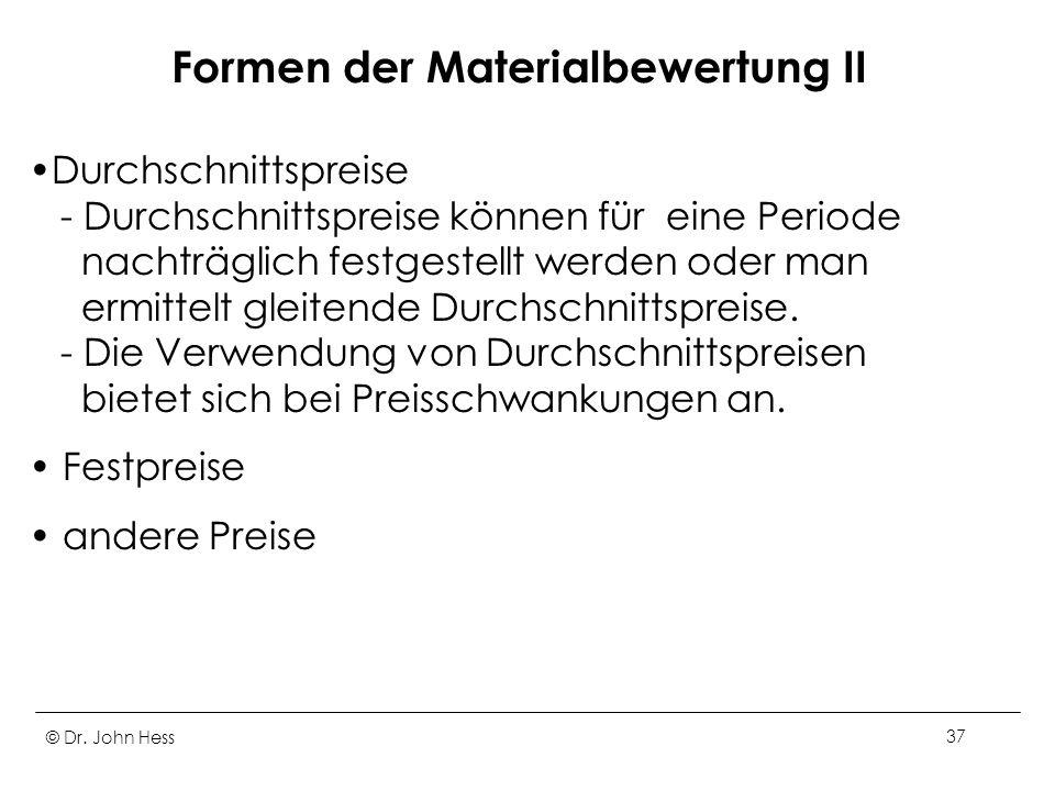 Formen der Materialbewertung II