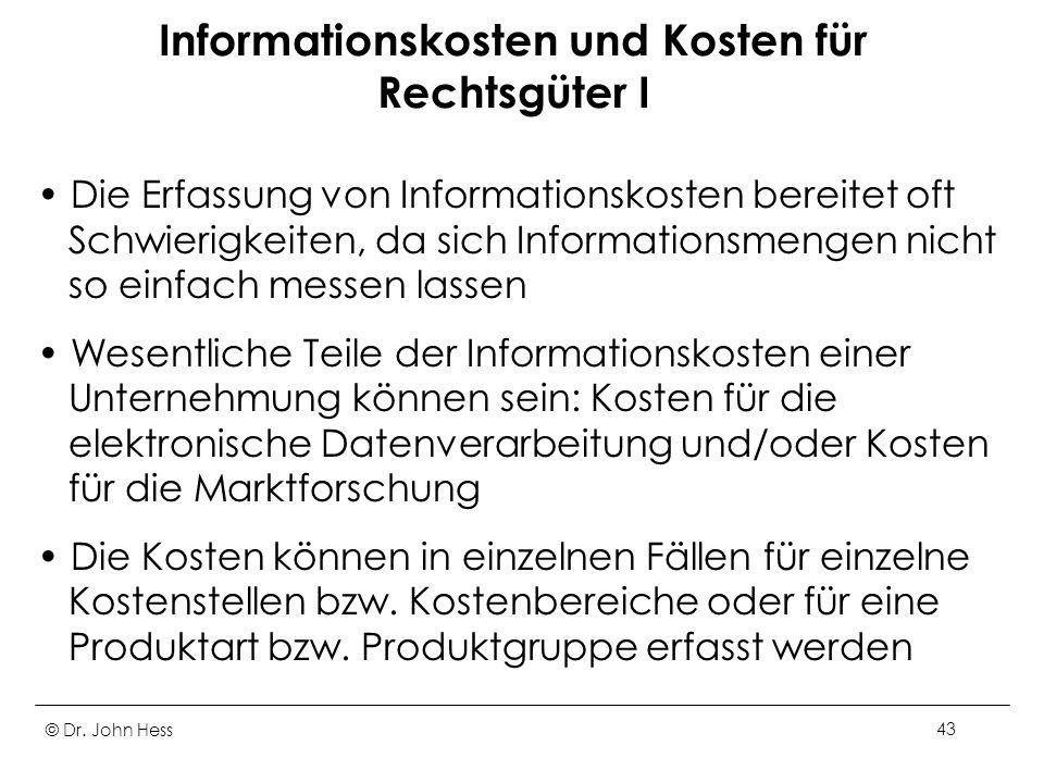 Informationskosten und Kosten für Rechtsgüter I