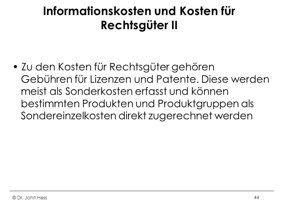 Informationskosten und Kosten für Rechtsgüter II