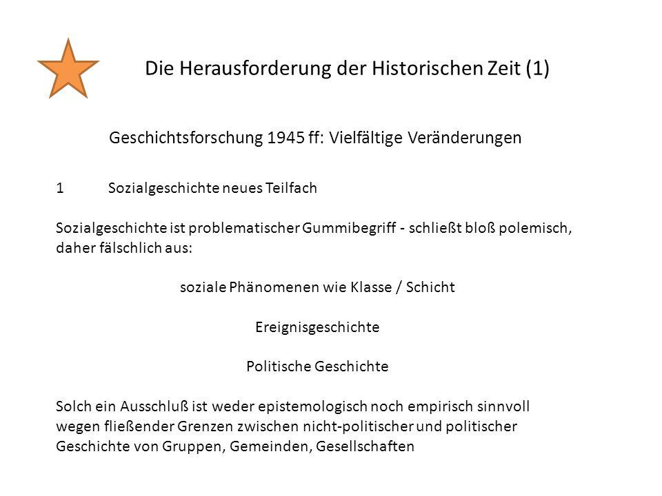 Die Herausforderung der Historischen Zeit (1)
