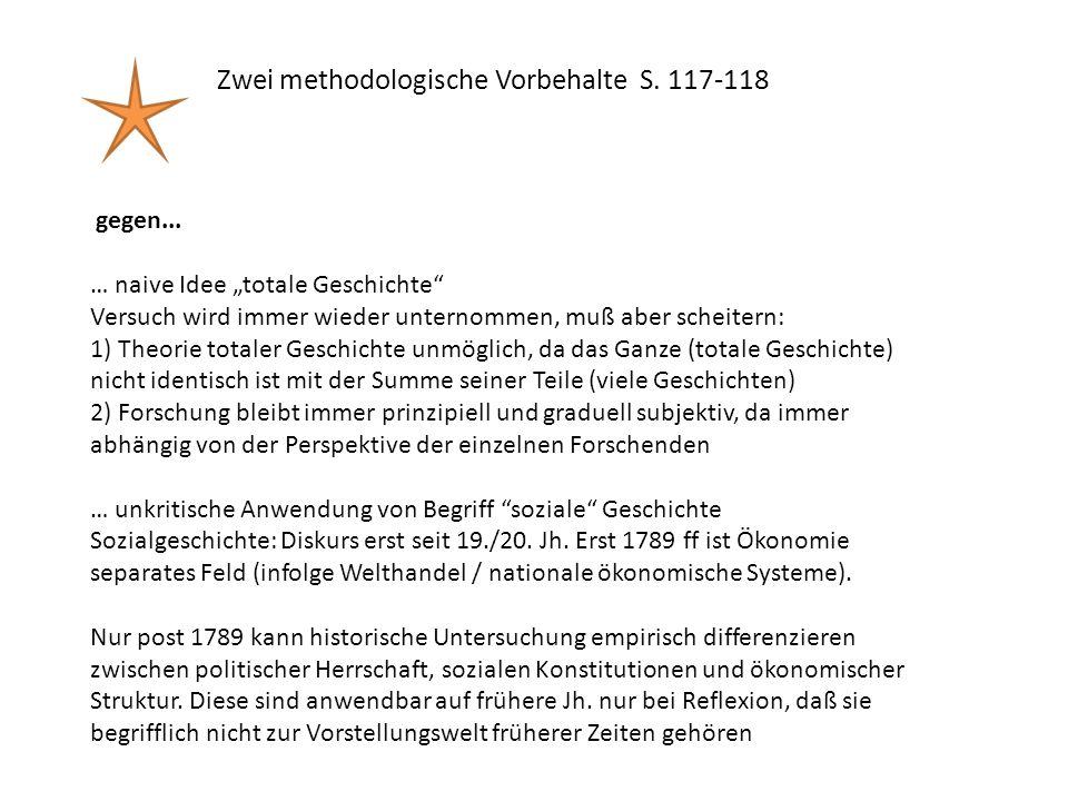 Zwei methodologische Vorbehalte S. 117-118