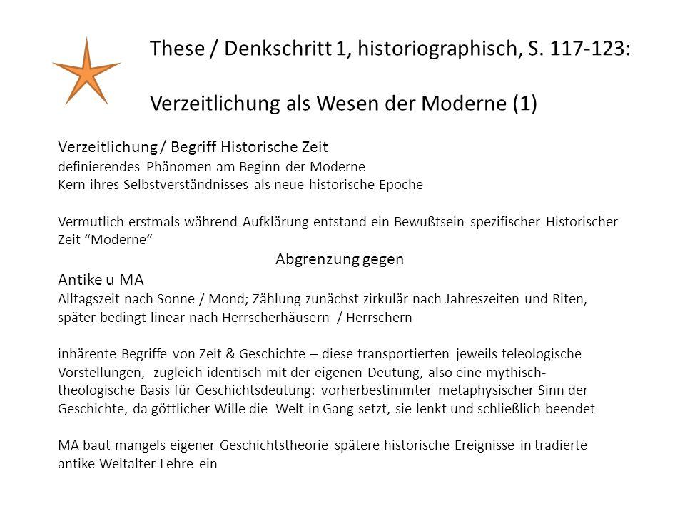 These / Denkschritt 1, historiographisch, S. 117-123: