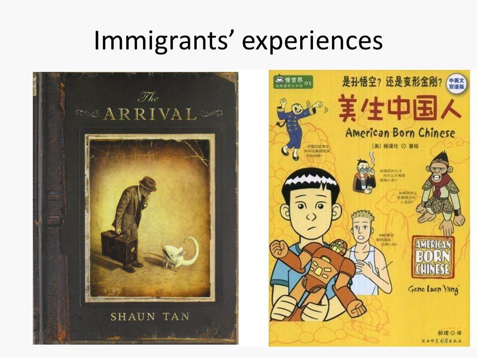 Immigrants' experiences