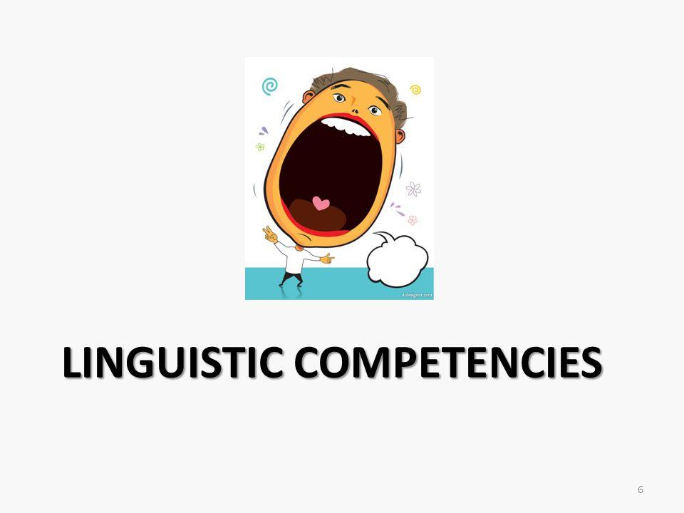Linguistic Competencies