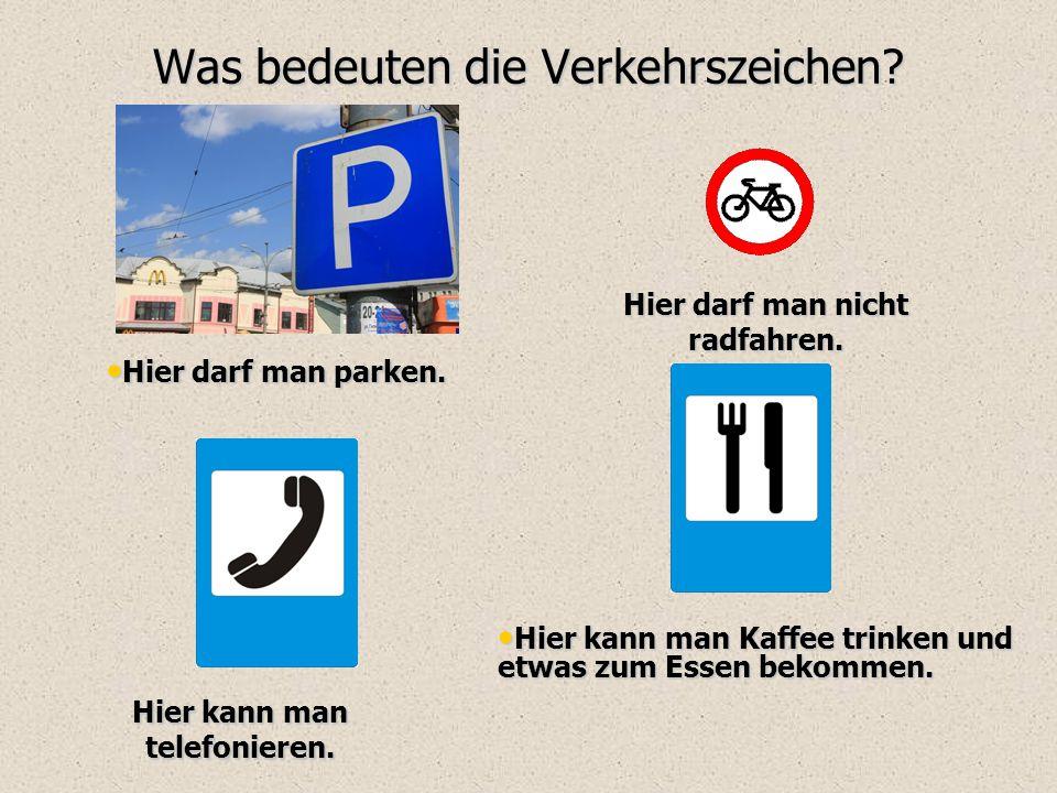 Was bedeuten die Verkehrszeichen