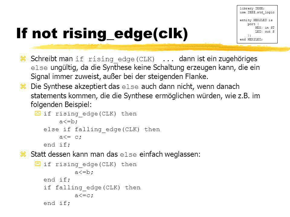 If not rising_edge(clk)