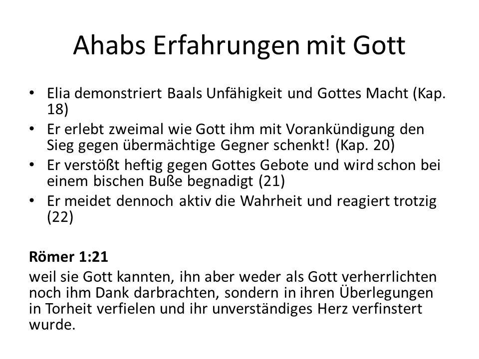 Ahabs Erfahrungen mit Gott