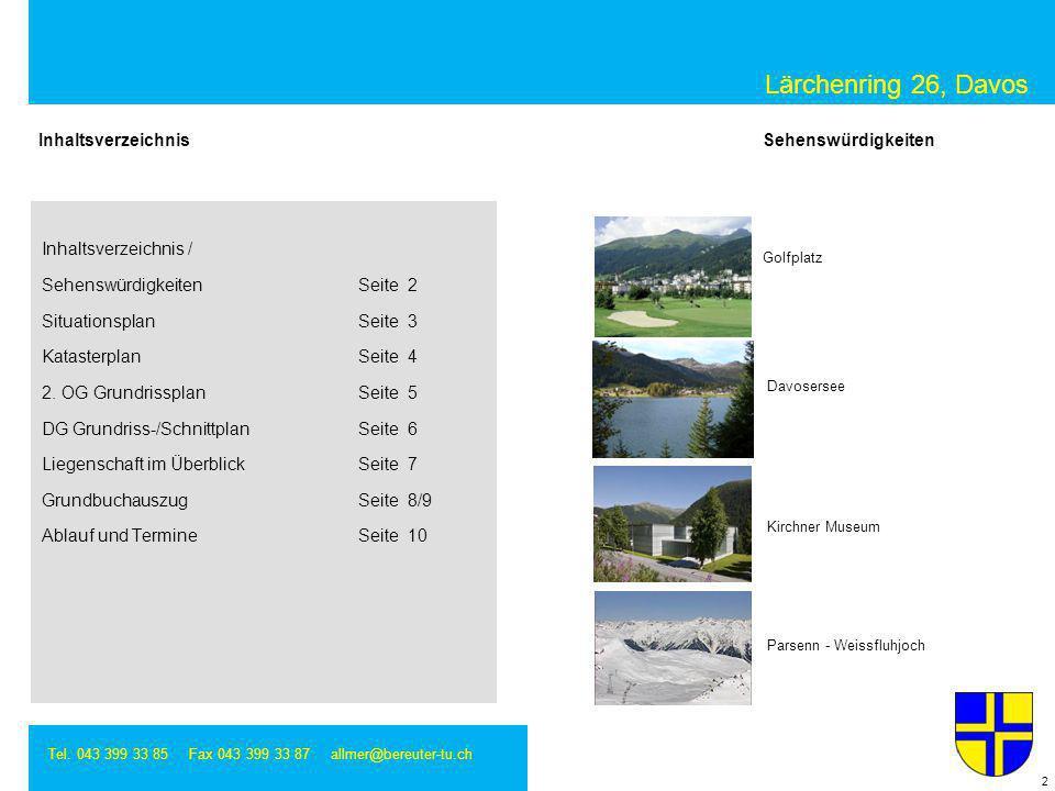 Lärchenring 26, Davos Inhaltsverzeichnis Sehenswürdigkeiten