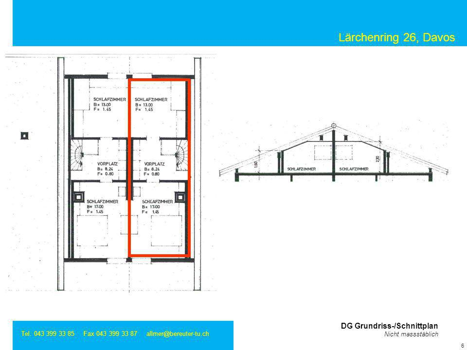 Lärchenring 26, Davos DG Grundriss-/Schnittplan Nicht massstäblich