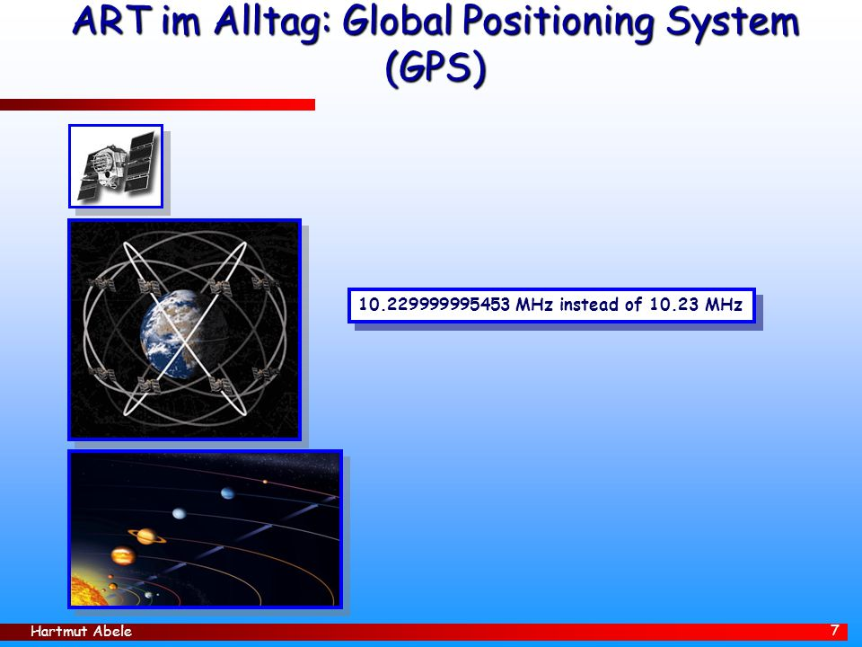 ART im Alltag: Global Positioning System (GPS)