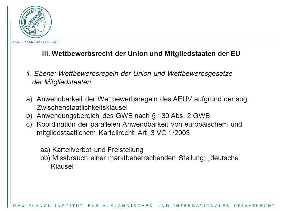 III. Wettbewerbsrecht der Union und Mitgliedstaaten der EU