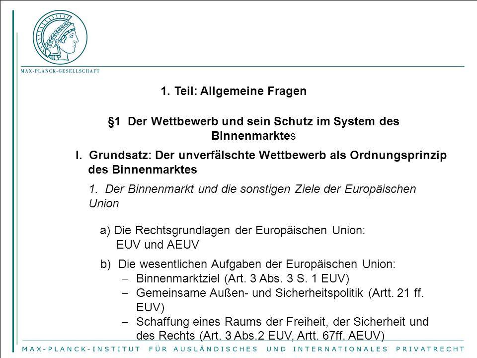§1 Der Wettbewerb und sein Schutz im System des Binnenmarktes
