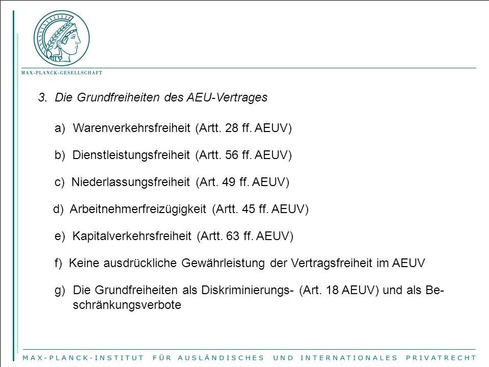 3. Die Grundfreiheiten des AEU-Vertrages