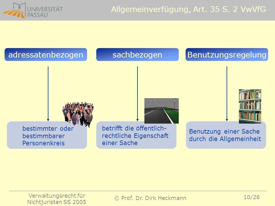 Allgemeinverfügung, Art. 35 S. 2 VwVfG
