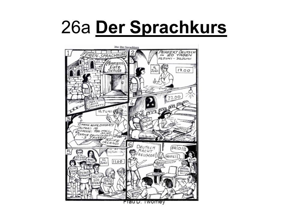 26a Der Sprachkurs Frau D. Twomey